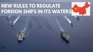China Has Enacted New Regulations To Govern Foreign Ships